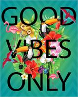 Good Vibes Only 2 As Framed Poster