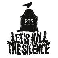 Lets Kill The Silence