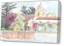 Carmel Mission As Canvas