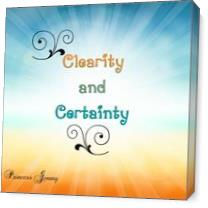 Clearity And Certainty As Canvas