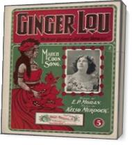 Ginger Lou From Honolulu 1899 As Canvas